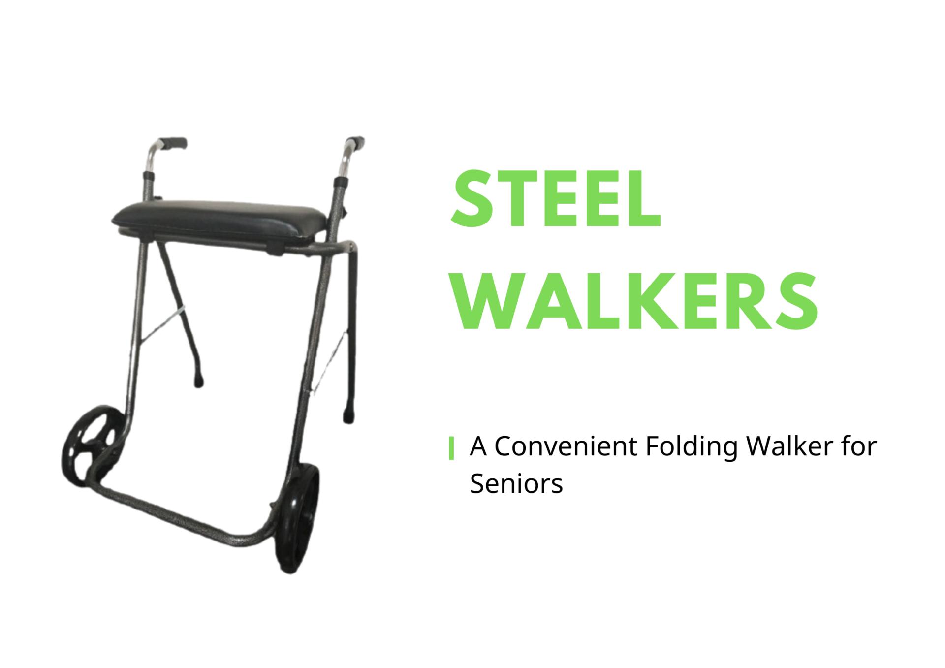 Steel Walkers