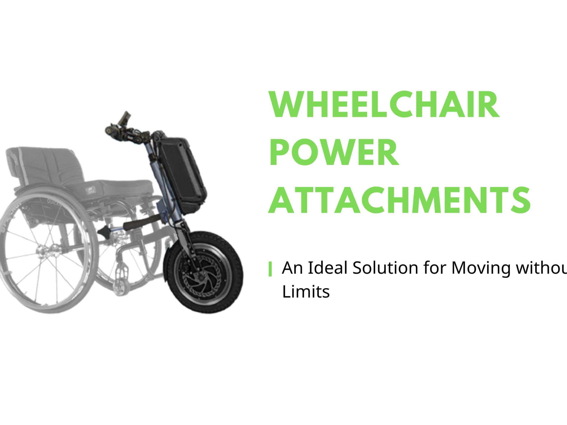 Wheelchair Power Attachments
